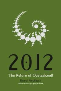 2012-return-quetzalcoatl-daniel-pinchbeck-paperback-cover-art.jpg